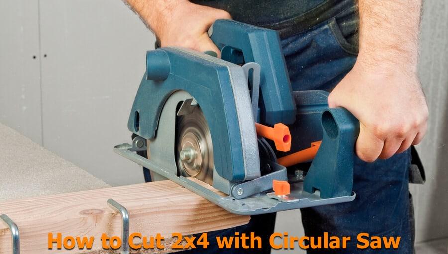 2x4 wood circular saw cutting techniques.