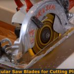 Type of circular saw blades that can use for cutting plexiglass sheet.