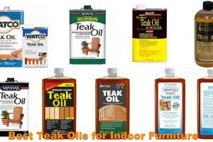 Best Teak Oils for Indoor Furniture