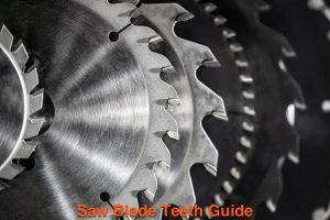 Saw Blade Teeth Guide