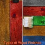 All the different types of wood finishes that woodworkers will use.